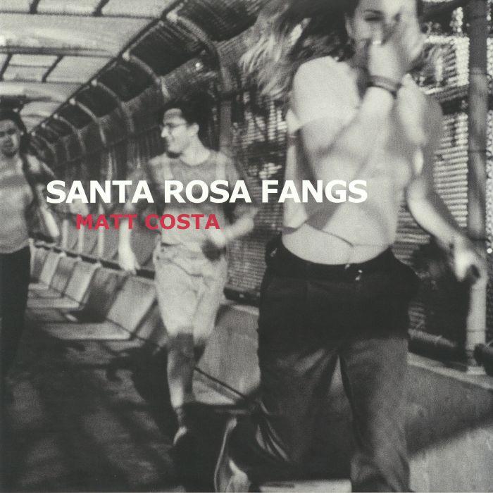 COSTA, Matt - Santa Rosa Fangs