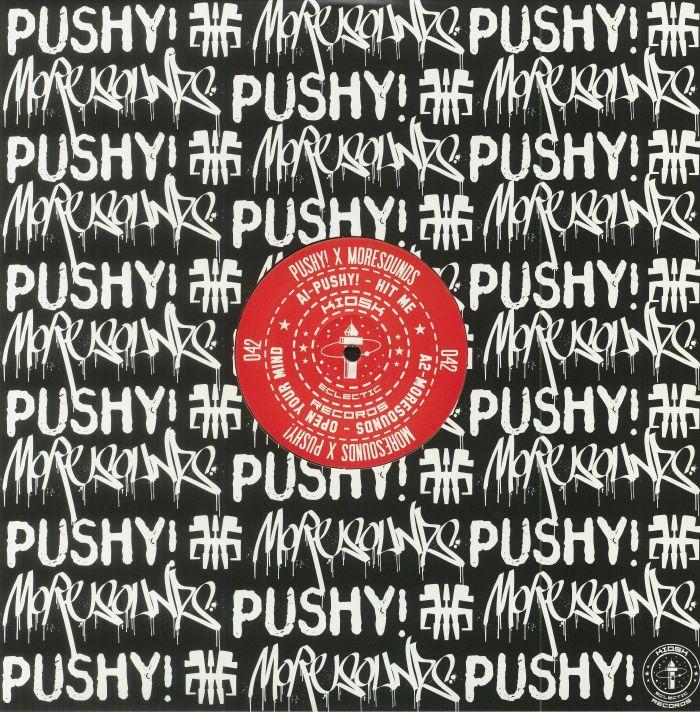 PUSHY!/MORESOUNDS - KIOSK 042