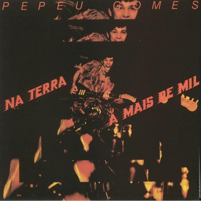 GOMES, Pepeu - Na Terra A Mais De Mil (remastered)