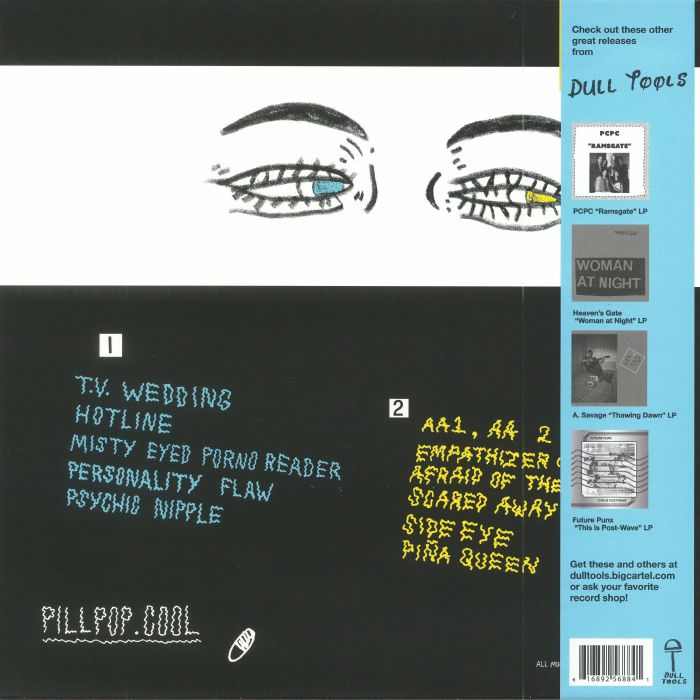 PILL - The Dull Tools Tapes