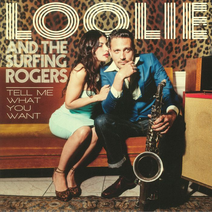 LOLLIE & THE SURFING ROGERS - Tell Me What You Want