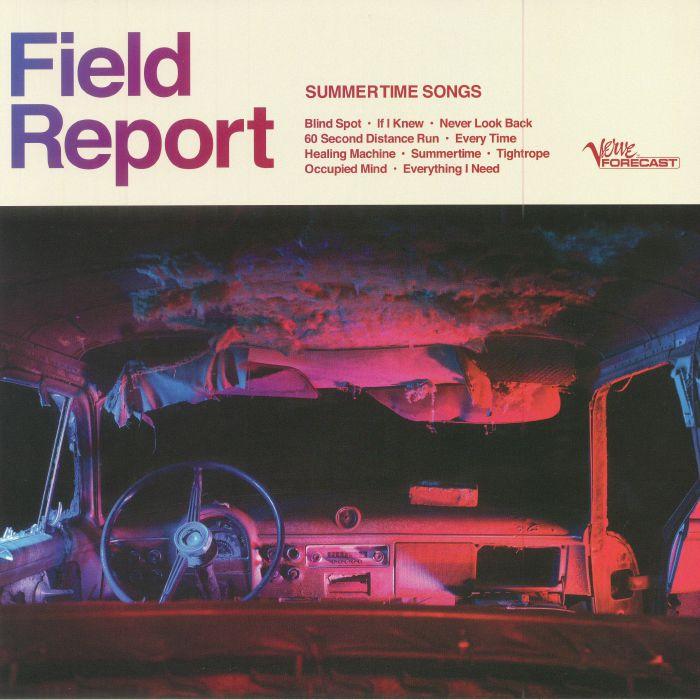 FIELD REPORT - Summertime Songs