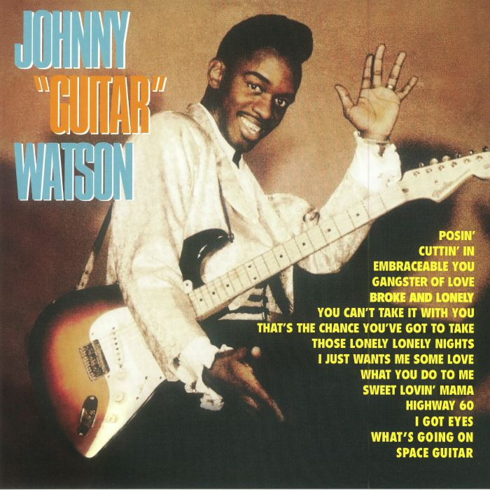 WATSON, Johnny Guitar - Johnny Guitar Watson: Deluxe Edition (reissue)