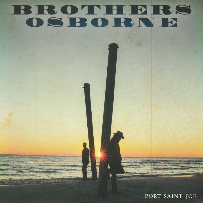 BROTHERS OSBORNE - Port Saint Joe