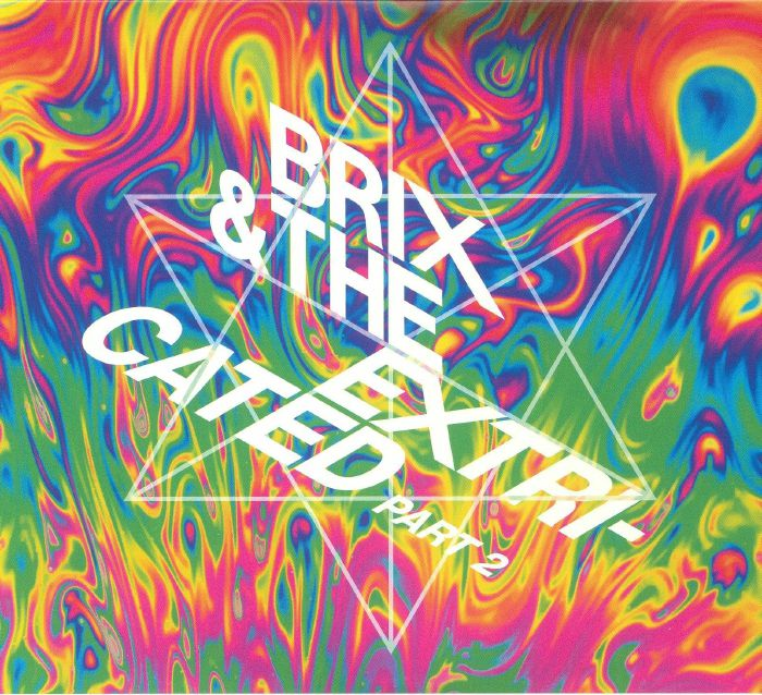 BRIX & THE EXTRICATED - Part 2 (Special Edition)