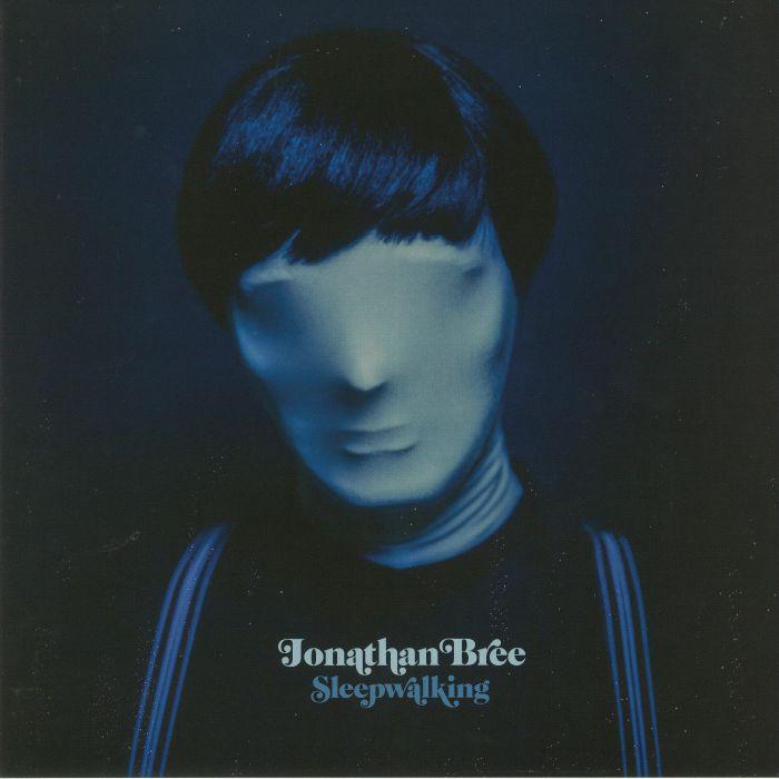 BREE, Jonathan - Sleepwalking
