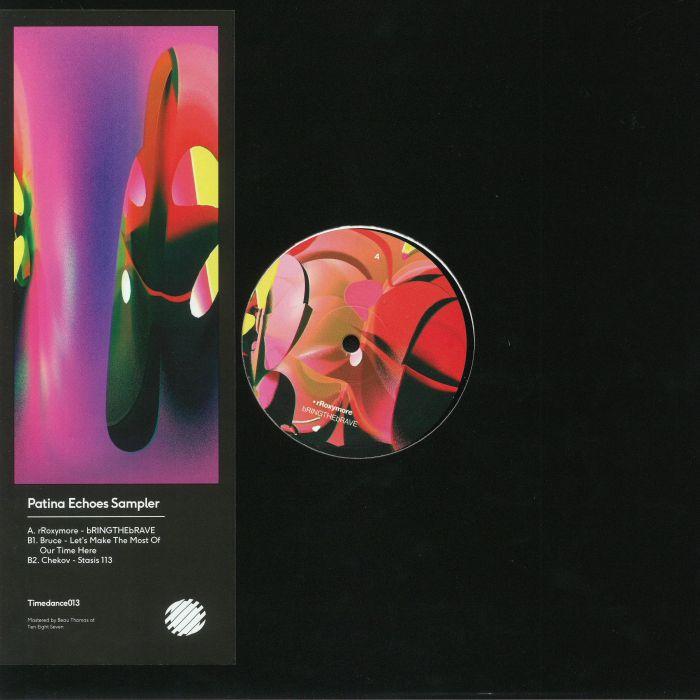 RROXYMORE/BRUCE/CHEKOV - Patina Echoes Sampler