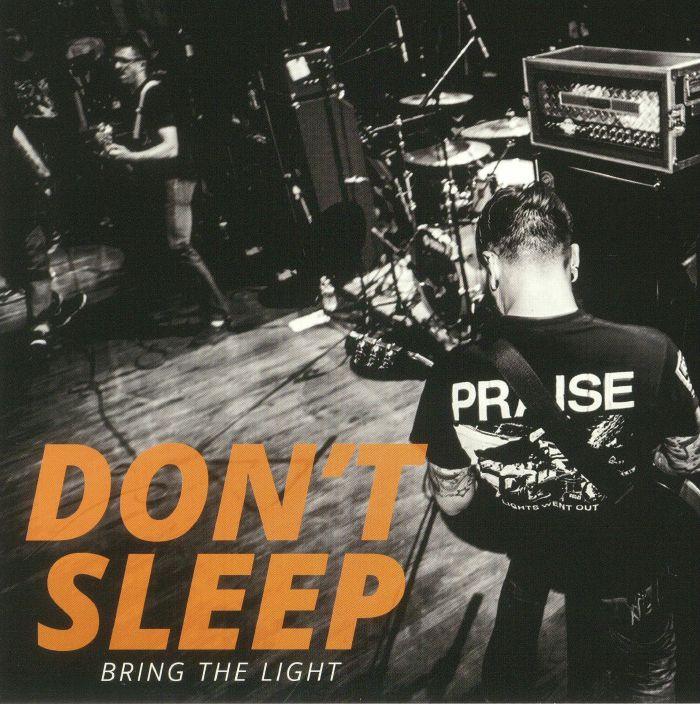 DON'T SLEEP - Bring The Light