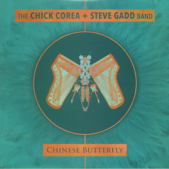 CHICK COREA, The/STEVE GADD BAND - Chinese Butterfly