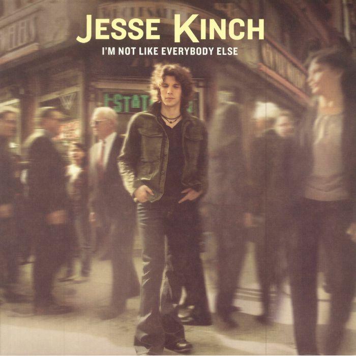 KINCH, Jesse - I'm Not Like Everybody Else
