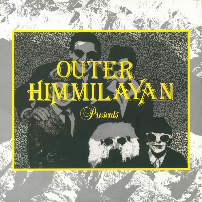 VARIOUS - Outer Himmalayan Presents