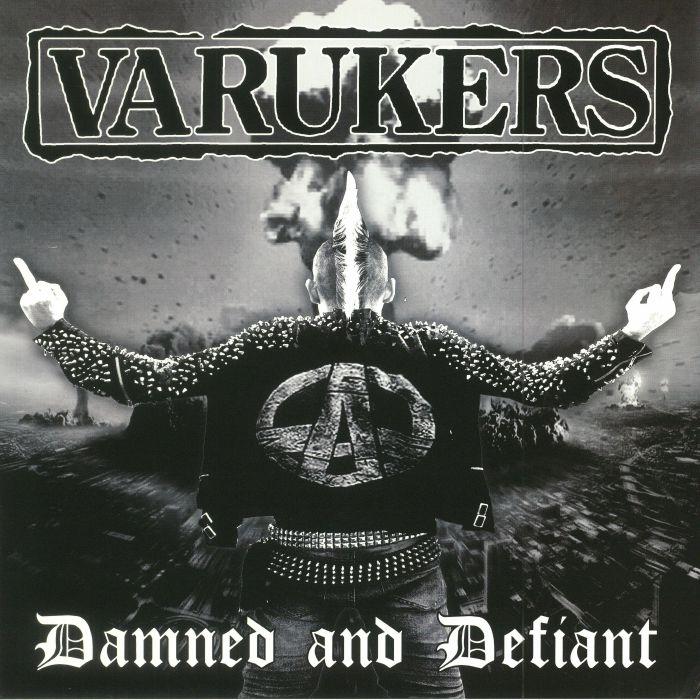 VARUKERS, The - Damned & Defiant