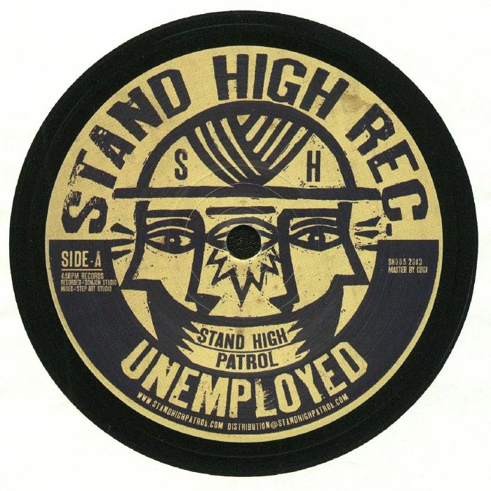 STAND HIGH PATROL - Unemployed