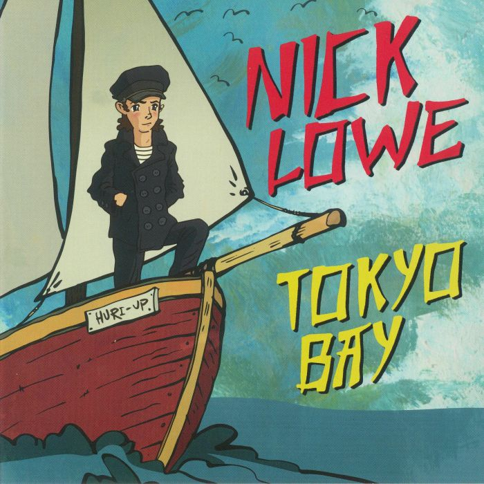 LOWE, Nick - Tokyo Bay