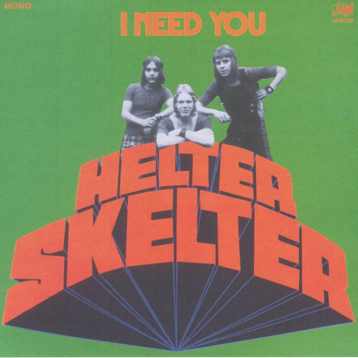 HELTER SKELTER - I Need You (mono)