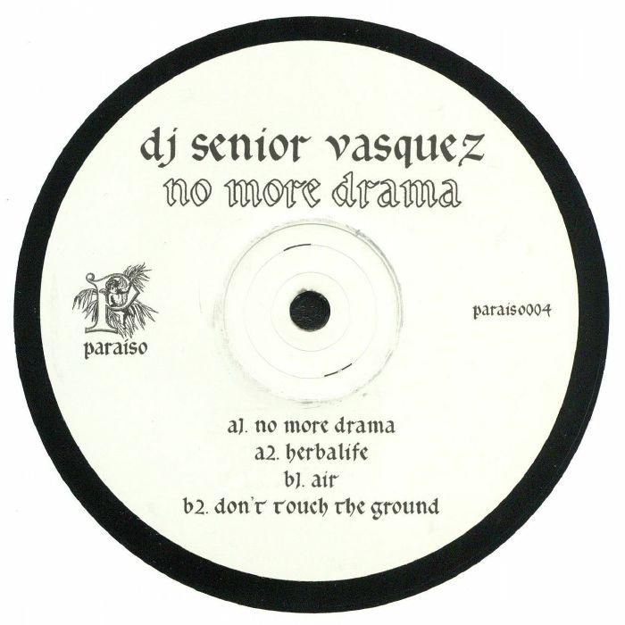 DJ SENIOR VASQUEZ - No More Drama