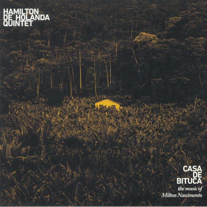 HAMILTON DE HOLANDA QUINTET - Casa De Bituca: The Music Of Milton Nascimento