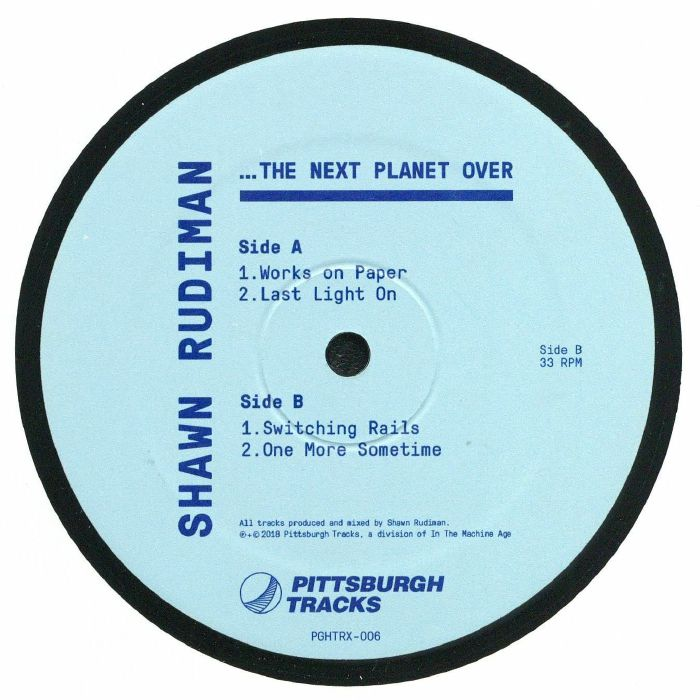 RUDIMAN, Shawn - The Next Planet Over