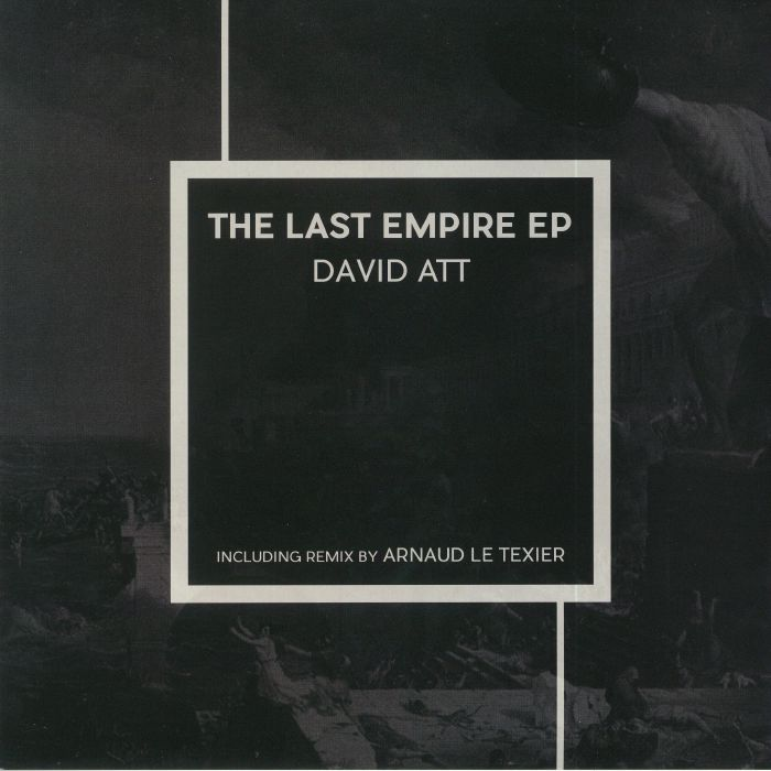 DAVID ATT - The Last Empire EP