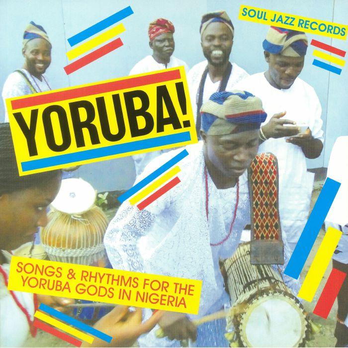 KONKERE BEATS/SOUL JAZZ/VARIOUS - Yoruba! Songs & Rhythms For The Yoruba Gods In Nigeria