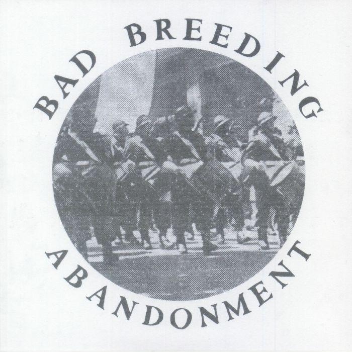 BAD BREEDING - Abandonment