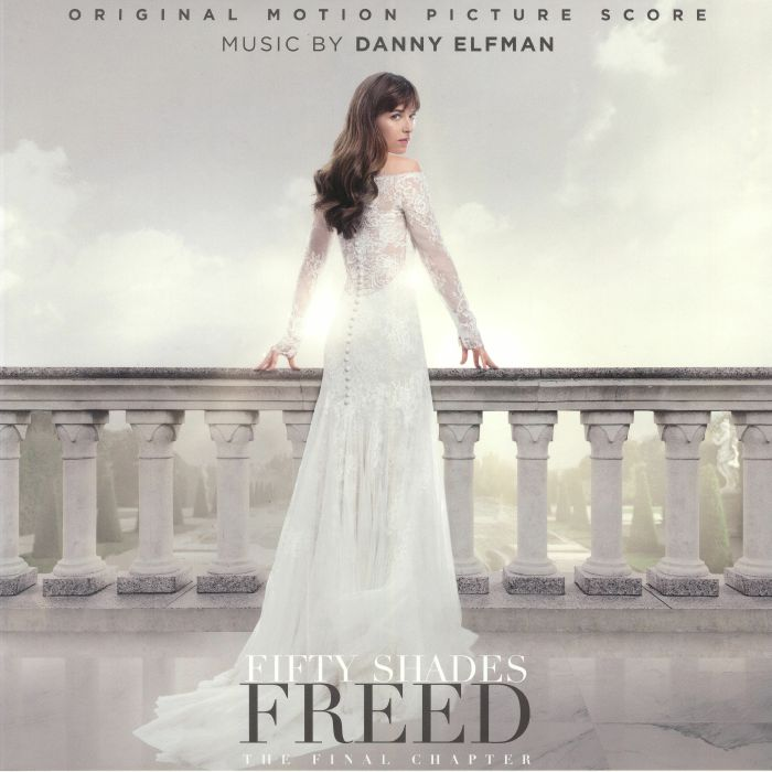 ELFMAN, Danny - Fifty Shades Freed: The Final Chapter (Soundtrack) (Deluxe Edition)