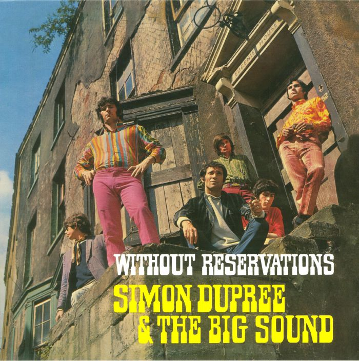 DUPREE, Simon & THE BIG SOUND - Without Reservations (reissue)