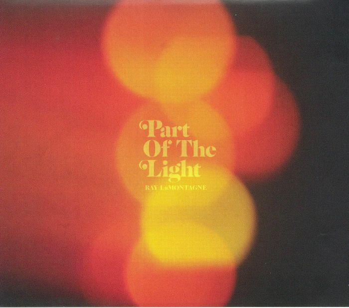 LaMONTAGNE, Ray - Part Of The Light