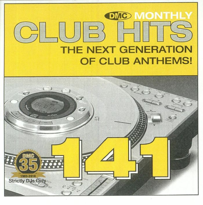 VARIOUS - DMC Monthly Club Hits 141: The Next Generation Of Club Anthems! (Strictly DJ Only)