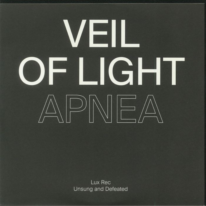 VEIL OF LIGHT/SLEEP FOREVER - Apnea/Deter