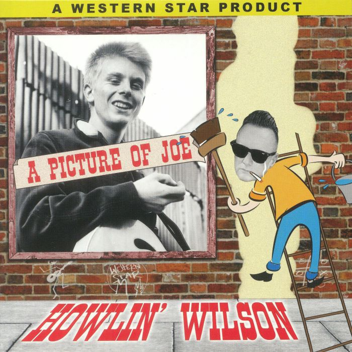 HOWLIN' WILSON - A Picture Of Joe