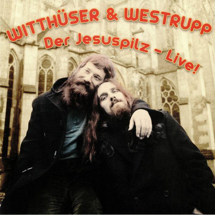WITTHUSER & WESTRUPP - Der Jesuspilz Live