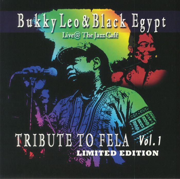 LEO, Bukky & BLACK EGYPT - Tribute To Fela Vol 1: Live At The Jazz Cafe