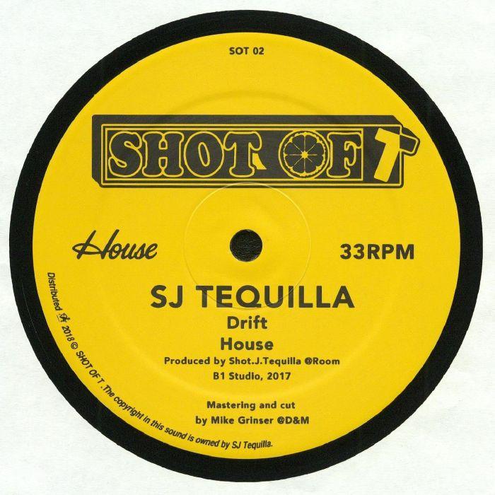 SJ TEQUILLA/DJ FETT BURGER/DJ DOG - Drift