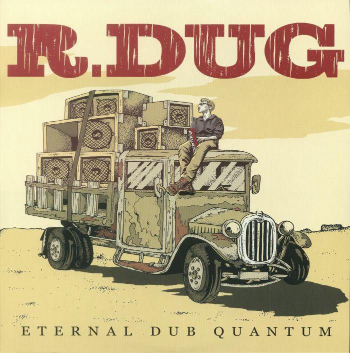 R DUG - Eternal Dub Quantum