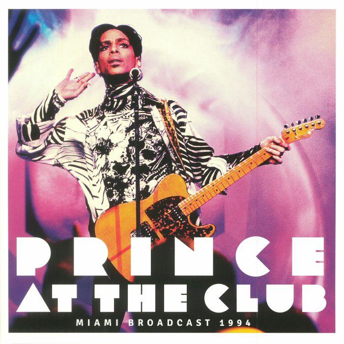 PRINCE - At The Club: Miami Broadcast 1994
