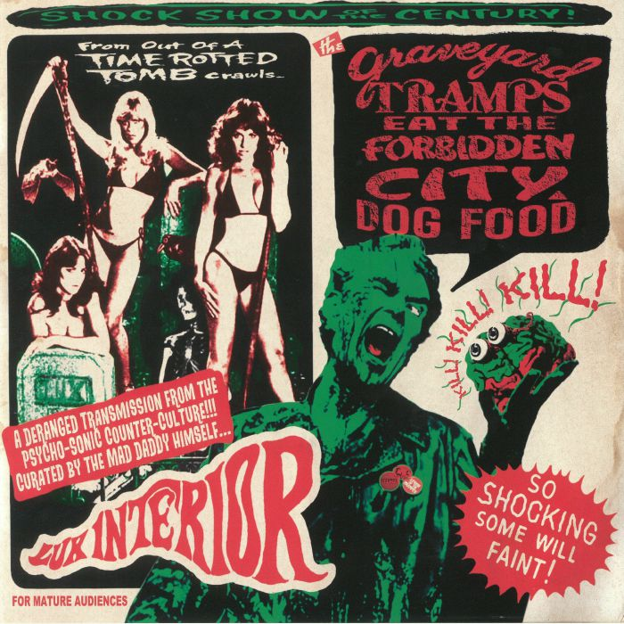 LUX INTERIOR/VARIOUS - The Graveyard Tramps Eat The Forbidden City Dog Food