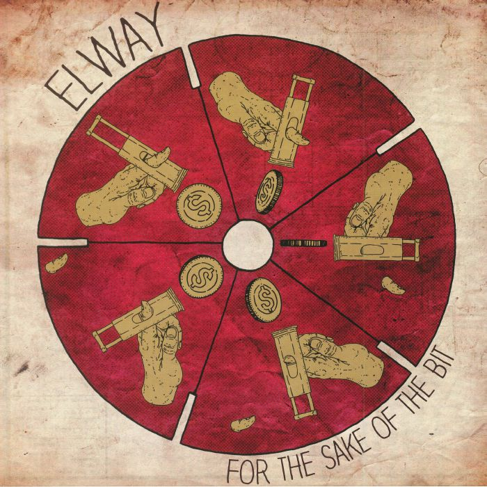 ELWAY - For The Sake Of The Bit