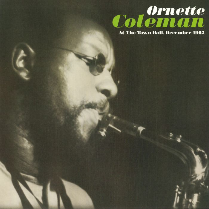 COLEMAN, Ornette - At The Town Hall December 1962