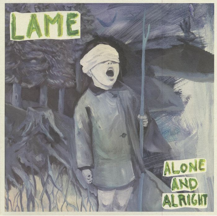 LAME - Alone & Alright