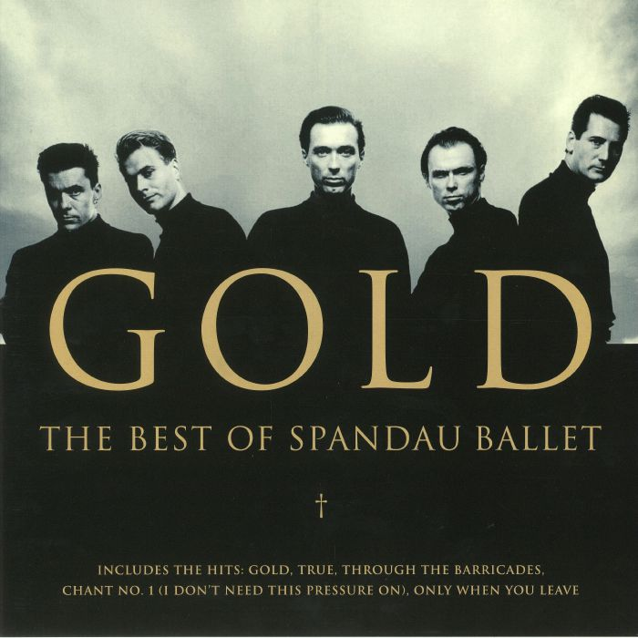 SPANDAU BALLET - Gold: The Best Of Spandau Ballet (reissue)