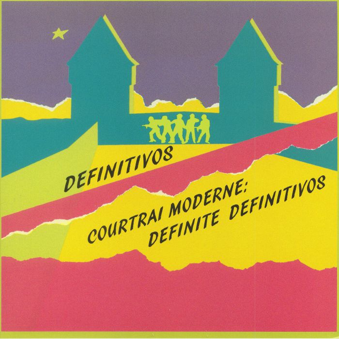 DEFINITIVOS - Courtrai Moderne: Definite Definitivos (Record Store Day 2018)