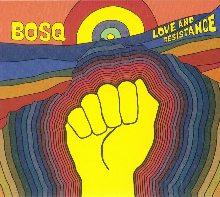 BOSQ - Love & Resistance