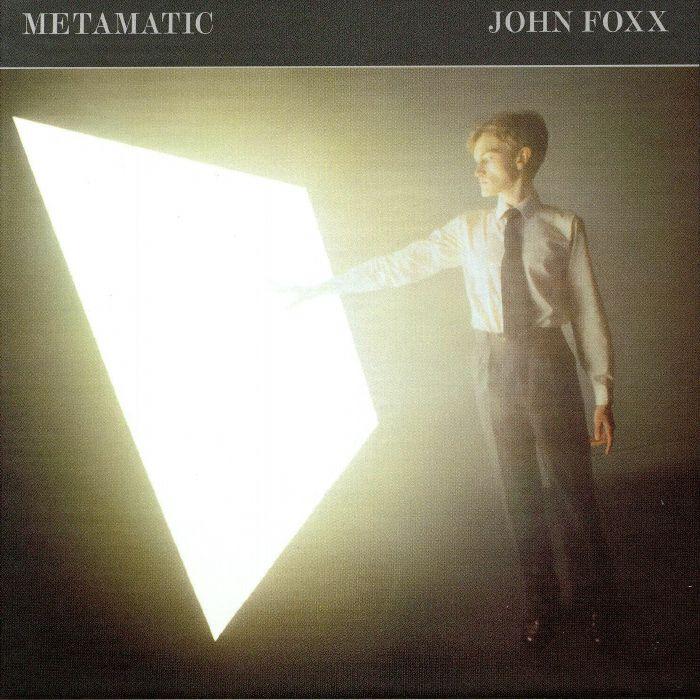 FOXX, John - Metamatic (Deluxe Edition)