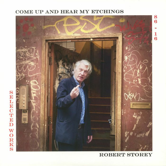 STOREY, Robert - Come Up & Hear My Etchings