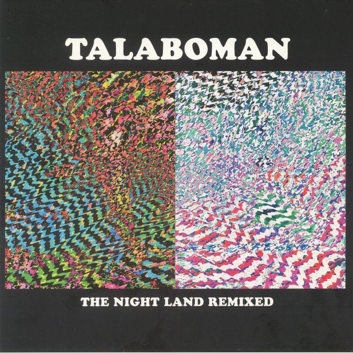 TALABOMAN - The Night Land Remixed