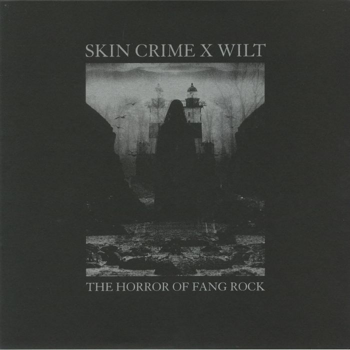 SKIN CRIME/WILT - The Horror Of Fang Rock