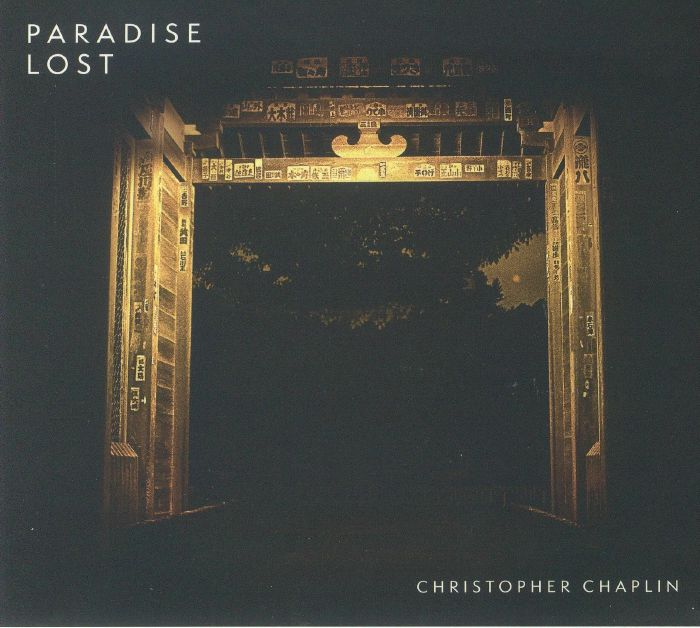 CHAPLIN, Christopher - Paradise Lost