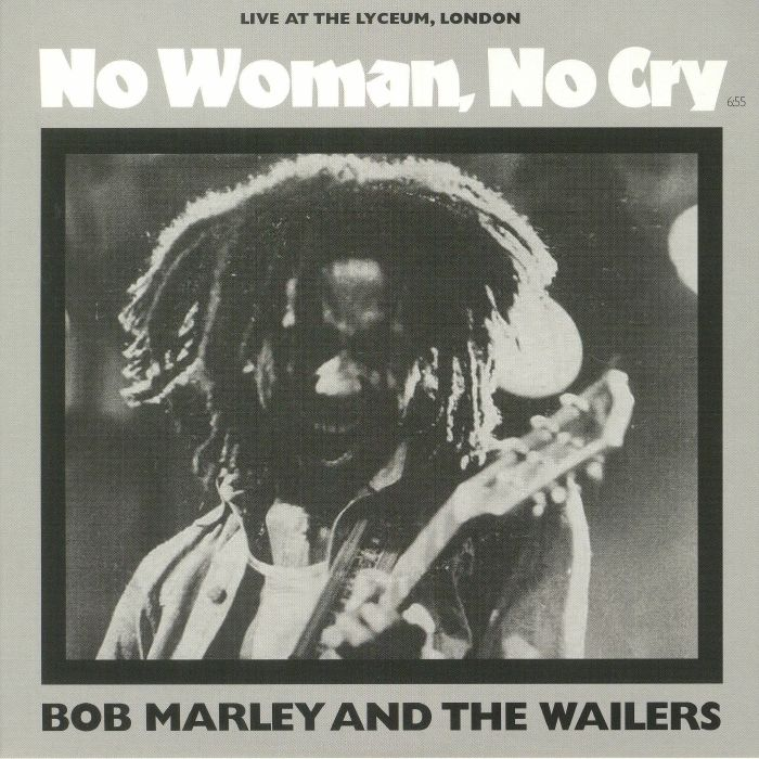 Bob Marleythe Wailers No Woman No Cry Live At The Lyceum London