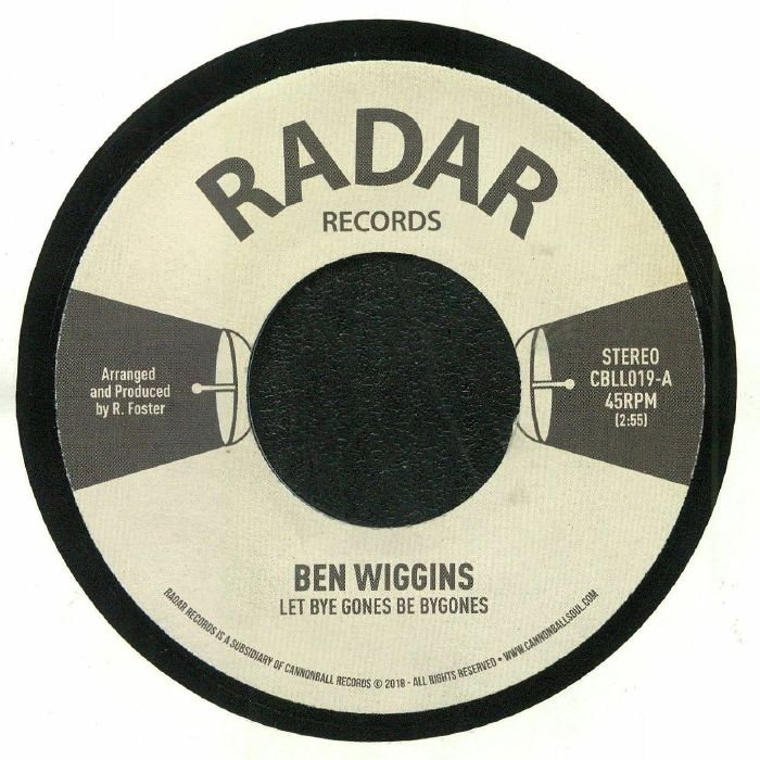WIGGINS, Ben - Let Bye Gones Be Bygones